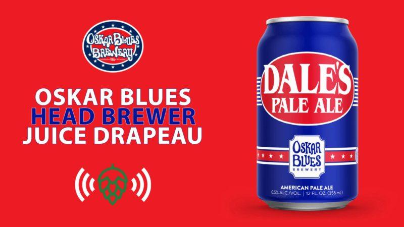 Oskar Blues Brewery with Juice Drapeau and Aaron Baker